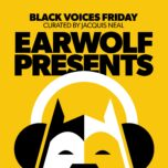 Earwolf Presents: Black Voices Friday Curated By Jacquis Neal