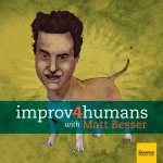improv4humans with Matt Bess