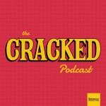 The Cracked Podcas