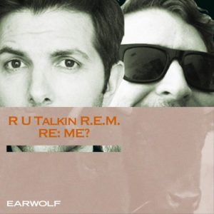 Covers Of R.E.M. with Jason Mantzoukas