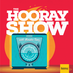 The Hooray Show with Horatio