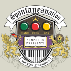 Paul F. Tompkins presents Spontaneanation