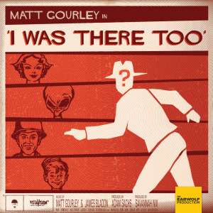 Collected Stories Vol. 2: The Best of I Was There Too