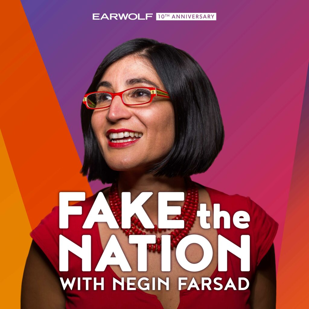 Fake The Nation Podcast On Earwolf