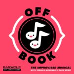 Off Book: The Improvised Musical