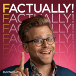 Factually! with Adam Conover