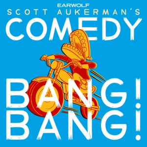 Comedy Bang! Bang! Presents: The Neighborhood Listen!