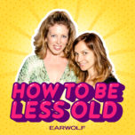 How To Be Less Old