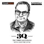 The Three Questions with Andy Richter