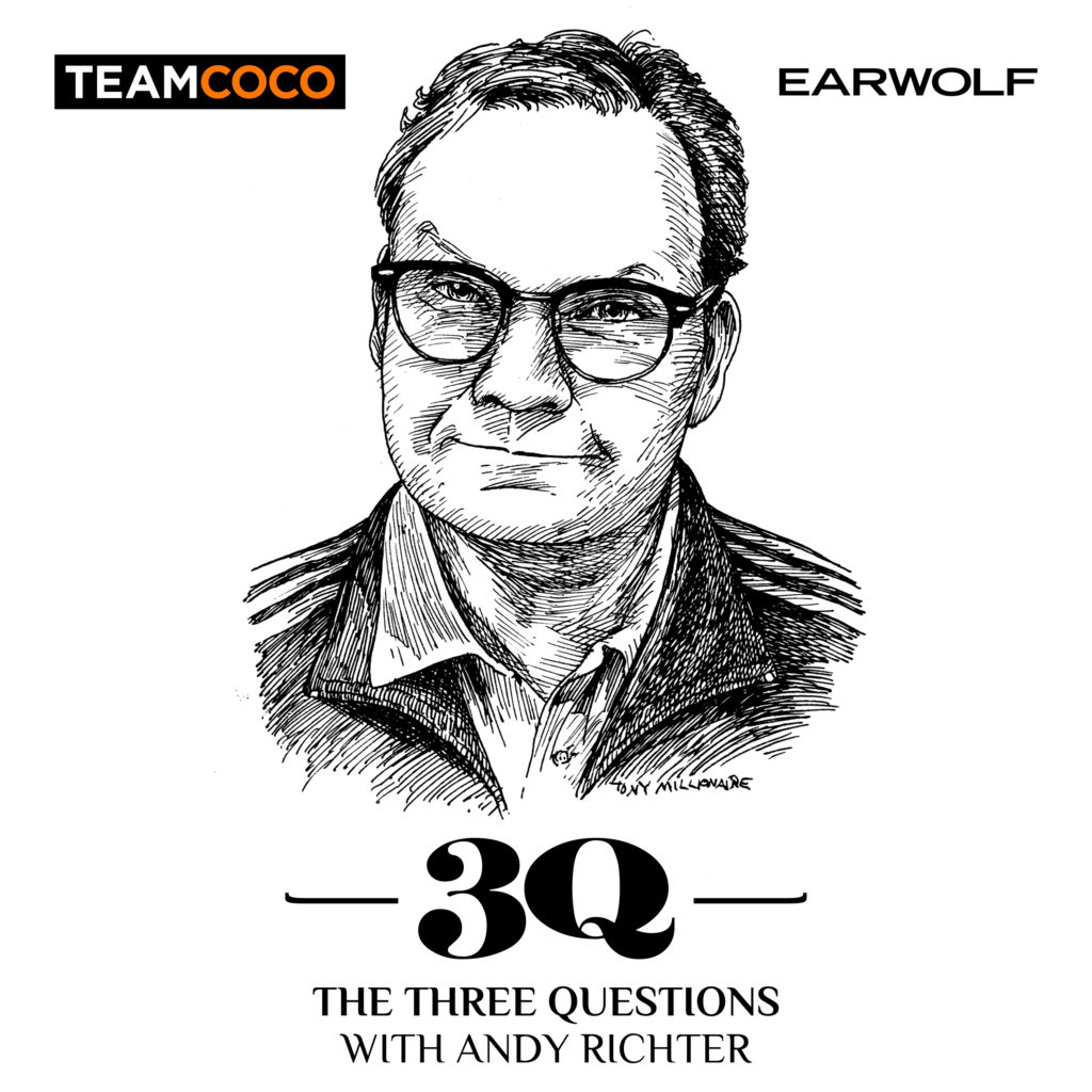 The Three Questions with Andy Richter podcast on Earwolf