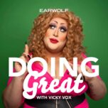 Doing Great With Vicky Vox Podcast