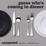 202-5-unspooled-guess-whos-coming-to-dinner